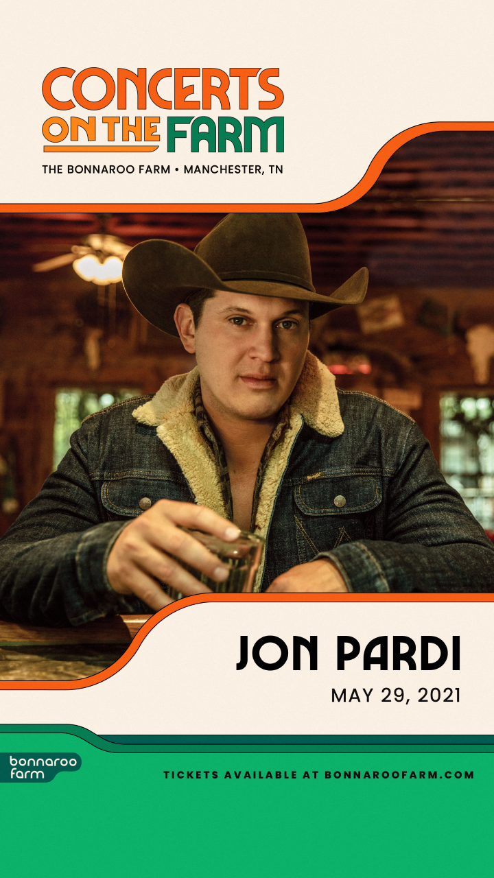 May 29th, Jon Pardi/Jameson Rodgers From Bonnaroo Farm