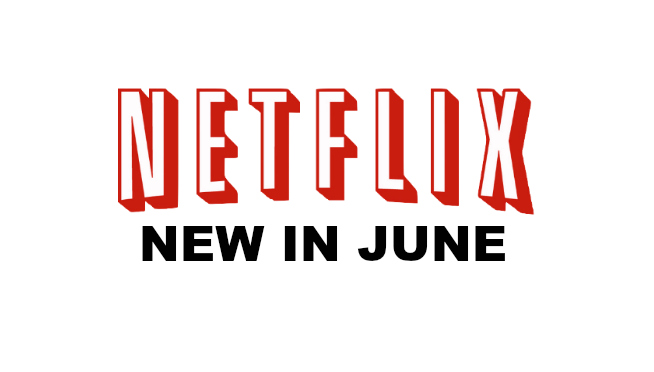 WATCH: What's On Netflix In June