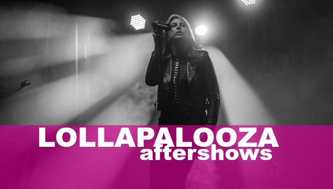 LOLLAPALOOZA AFTERSHOWS announced, win tickets!
