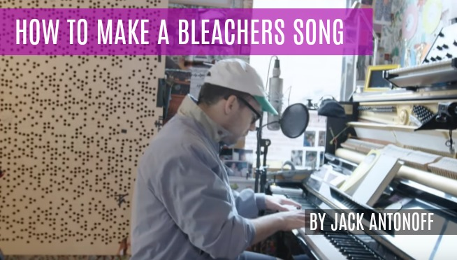 WATCH: Jack Antonoff Show You How He Makes Bleachers Music