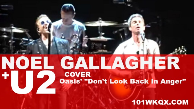 """Watch: U2 covers Oasis' """"Don't Look Back In Anger"""" With Noel Gallagher"""