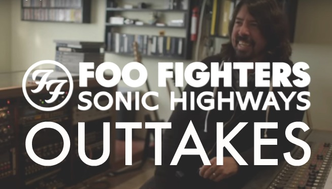 WATCH: Foo Fighters Sonic Highways Outtakes