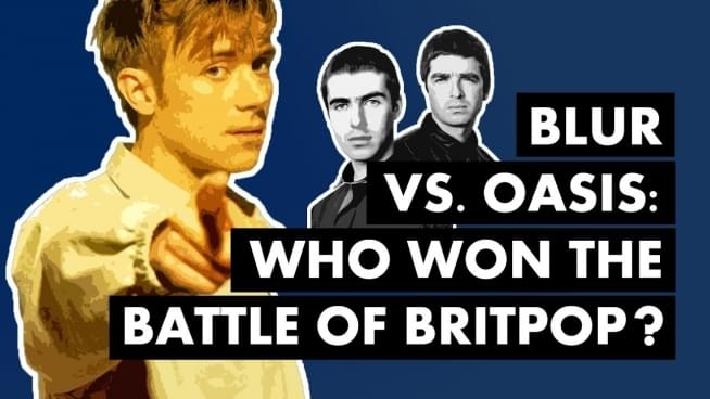 Video: Oasis vs. Blur & the war of Britpop
