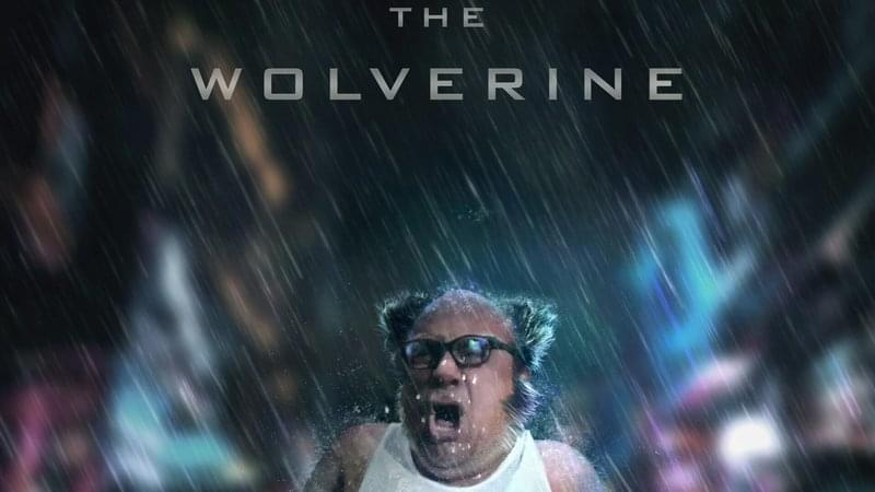 Do you think Danny Devito could play Wolverine?