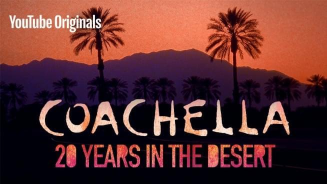 Watch 'Coachella: 20 Years in the Desert' Documentary