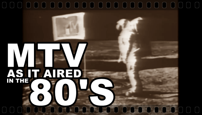 Stream hundreds of hours of 1980's MTV