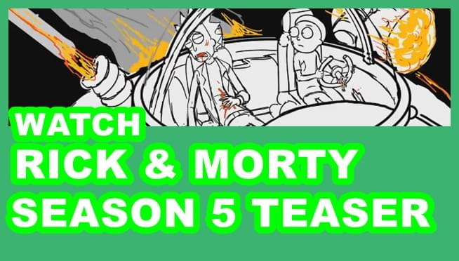 Watch the Rick & Morty Season 5 teaser