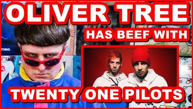 Oliver Tree has beef with Twenty One Pilots