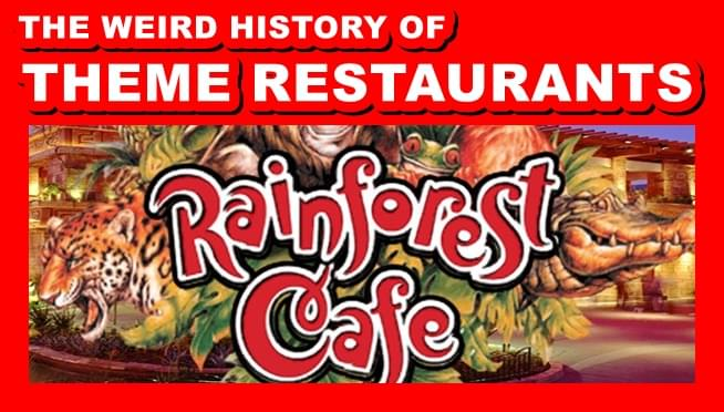 Chicago's Rainforest Cafe closing & the weird history of theme restaurants