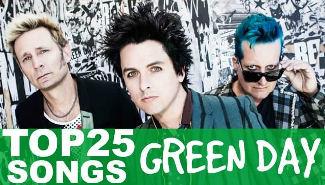 Top 25 Green Day Songs (Stream Here)