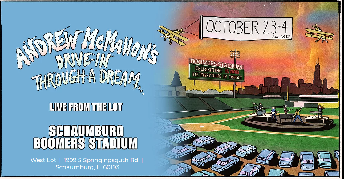 10/2-10/04 – ANDREW MCMAHON'S DRIVE IN THROUGH A DREAM  Live From The Lot