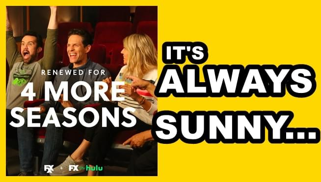 'It's Always Sunny' renewed for four more seasons