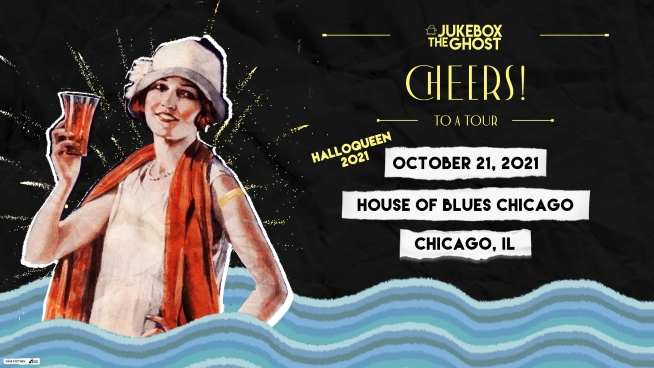 Jukebox The Ghost – House of Blues
