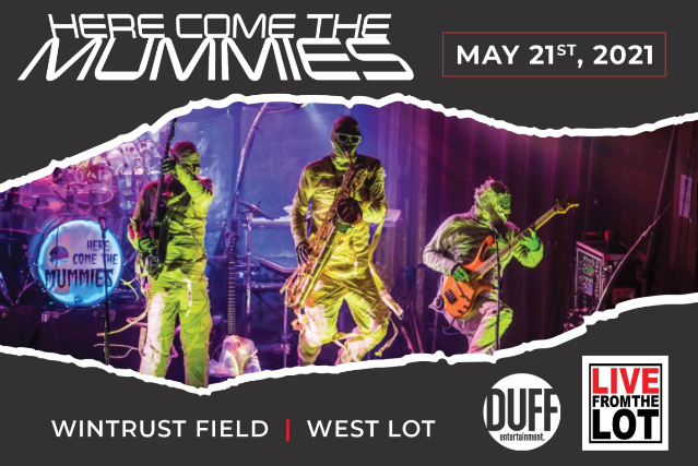 5/21/21 – Here Come The Mummies