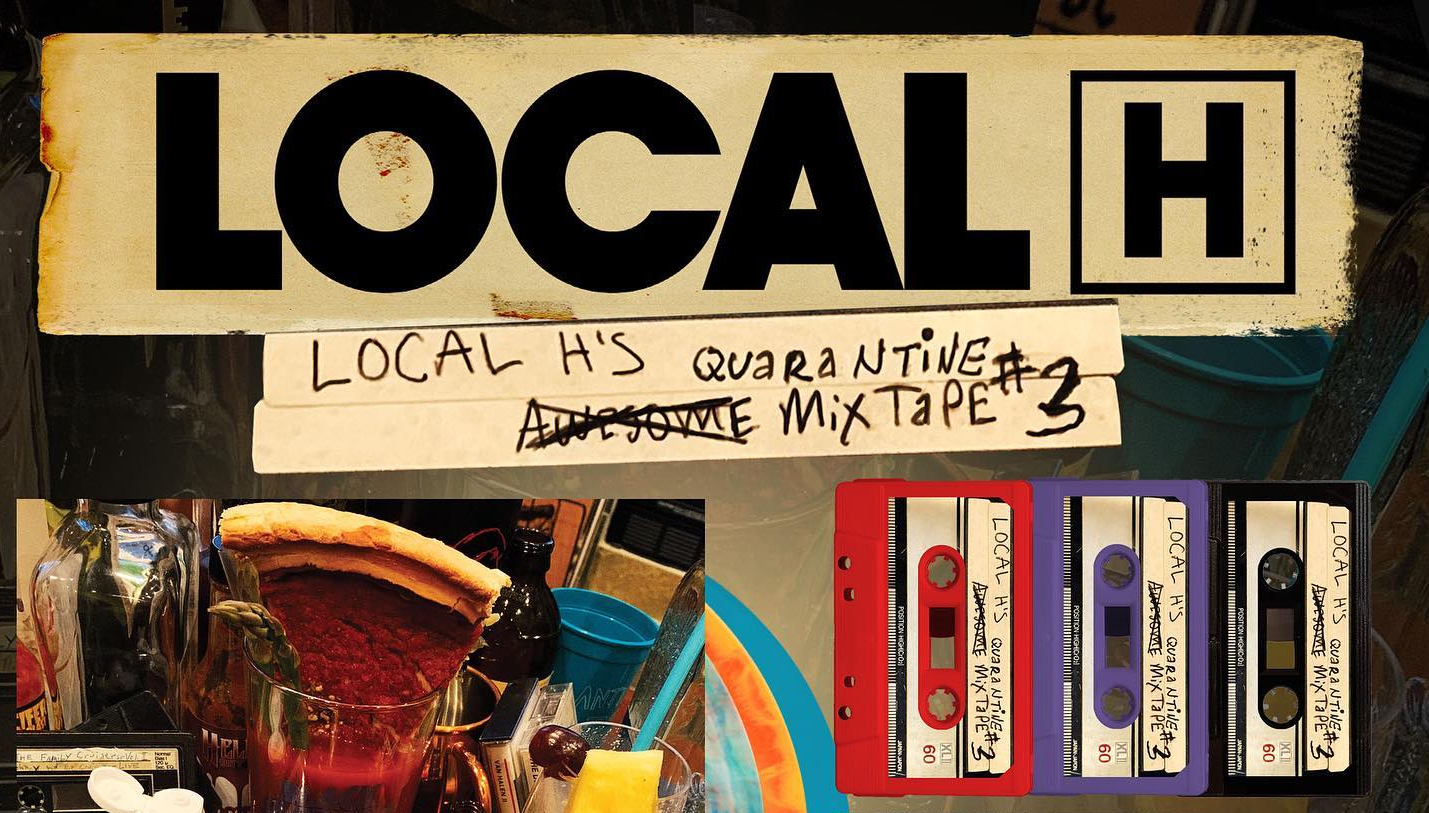 Local H's Awesome (Quarantine) Mixtape #3 just announced!