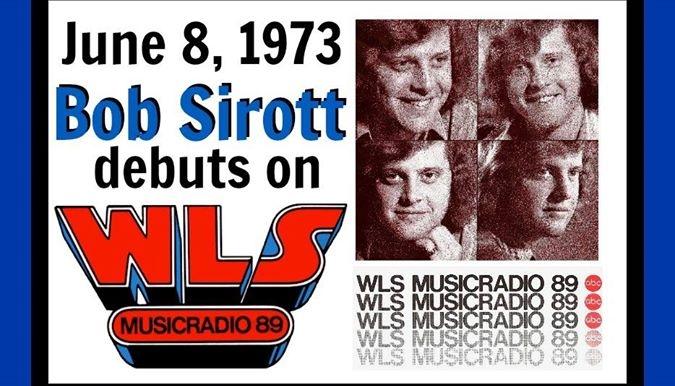 Bob Sirott's First WLS Radio Broadcast