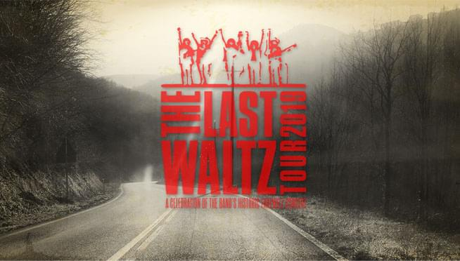 The Last Waltz Tour 2019