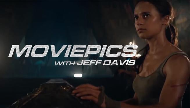 VIDEO: Tomb Raider dives into theaters – MOVIEPICS with Jeff Davis