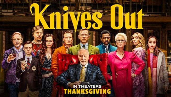 "See an early screening of the upcoming murder mystery movie, ""Knives Out!"""