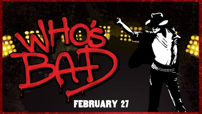 Win tickets to see Who's Bad's: The Ultimate Michael Jackson Experience!