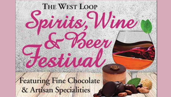 Win tickets to The West Loop Spirits, Wine, & Beer Festival