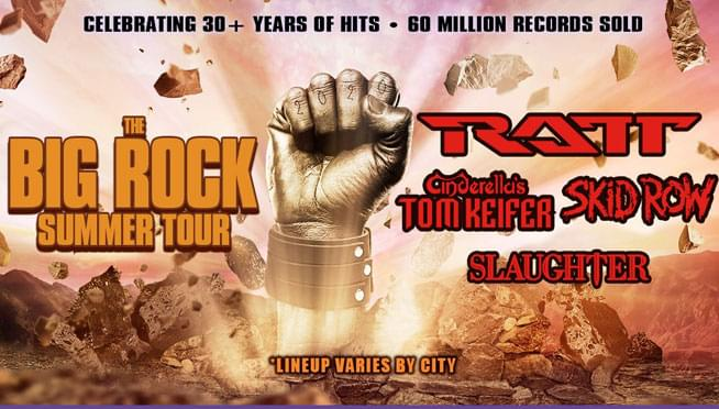 6/6/20 – RATT, Cinderella, Skid Row and Slaughter