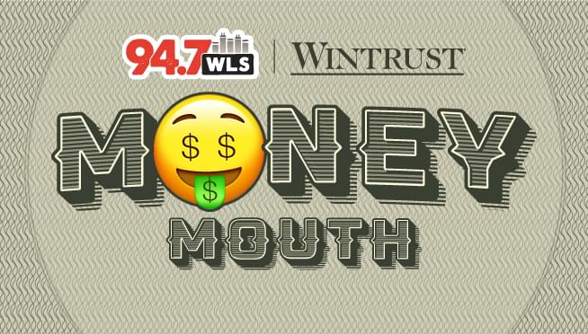 94.7 WLS Money Mouth with Dave and Kim