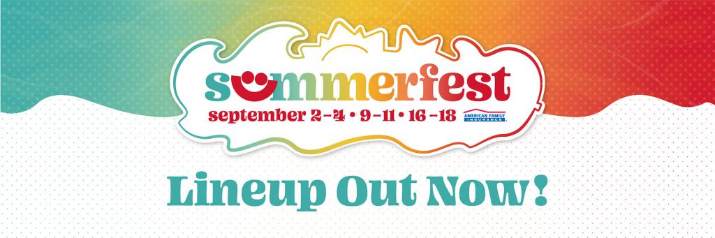 9/2/21 – 9/18/21 Summerfest 2021