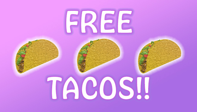 Taco Bell is giving out free tacos all day
