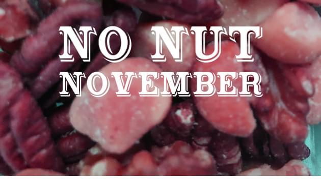 Shredd and Ragan's No Nut November