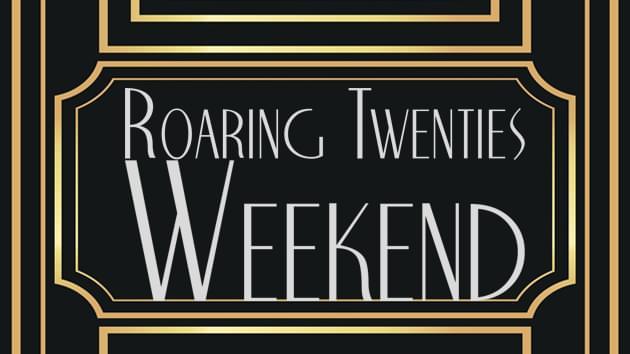 Roaring Twenties Weekend