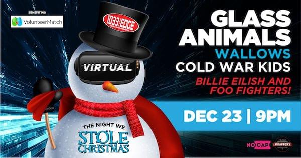 The 103.3 The Edge Night We Stole Christmas Virtual Show