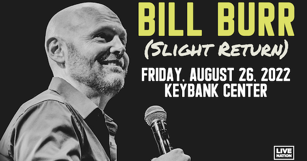 Bill Burr Coming to Key Bank Center