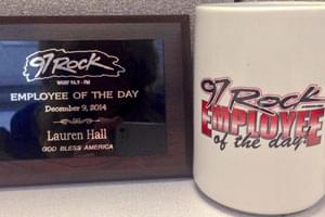 Be a 97 Rock Employee of the Day