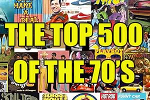 SEE THE LISTS: The Top 500 of the 70's
