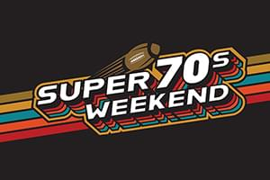 Super 70's Weekend for the Super Game