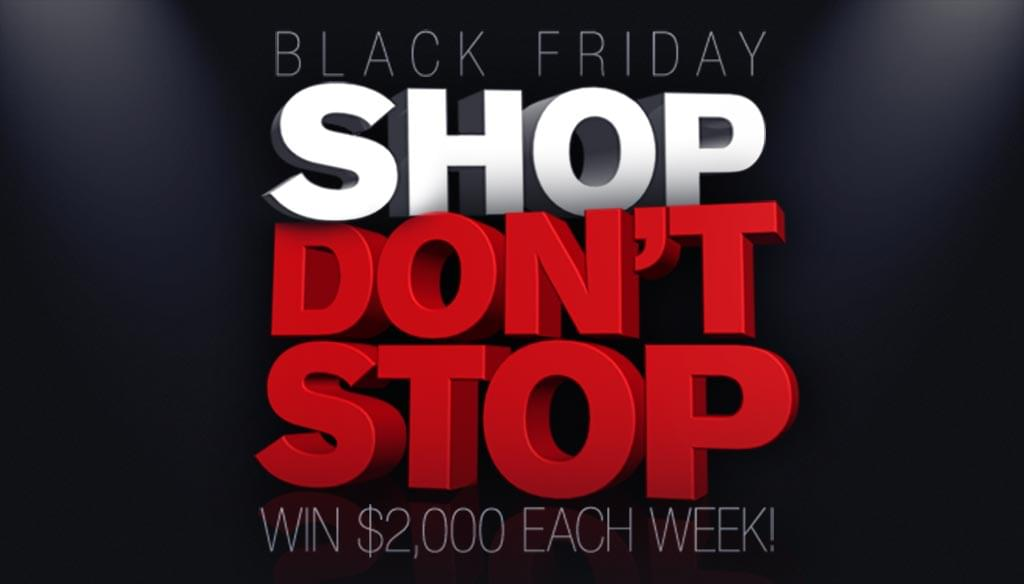 Win 2k Each Week till Black Friday