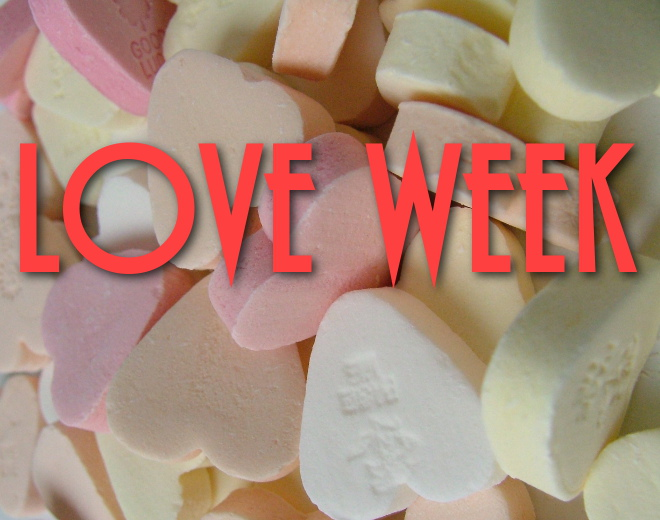 Get Romantic With Love Week