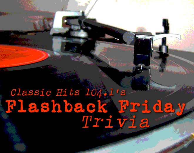 Flashback Friday Trivia (9/4/20)
