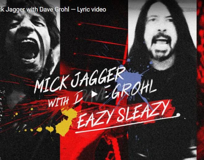 """Mick Jagger and Dave Grohl Collaborate on """"Eazy Sleazy"""""""