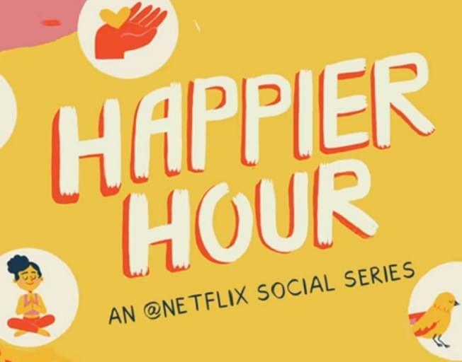 """Netflix's """"Happier Hour"""" Features Celebrity Fun!"""