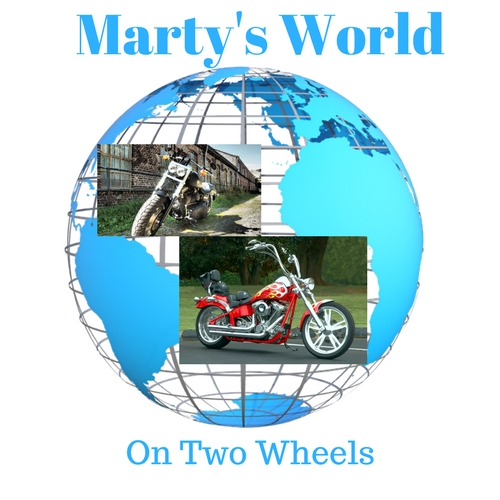 Marty's World….Marty's World….(On Two Wheels)