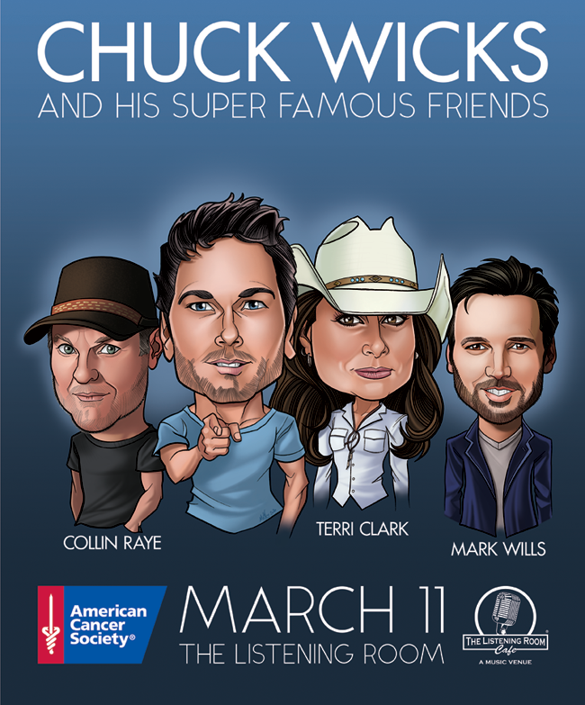 Chuck Wicks and His Super Famous Friends – A Benefit for the American Cancer Society