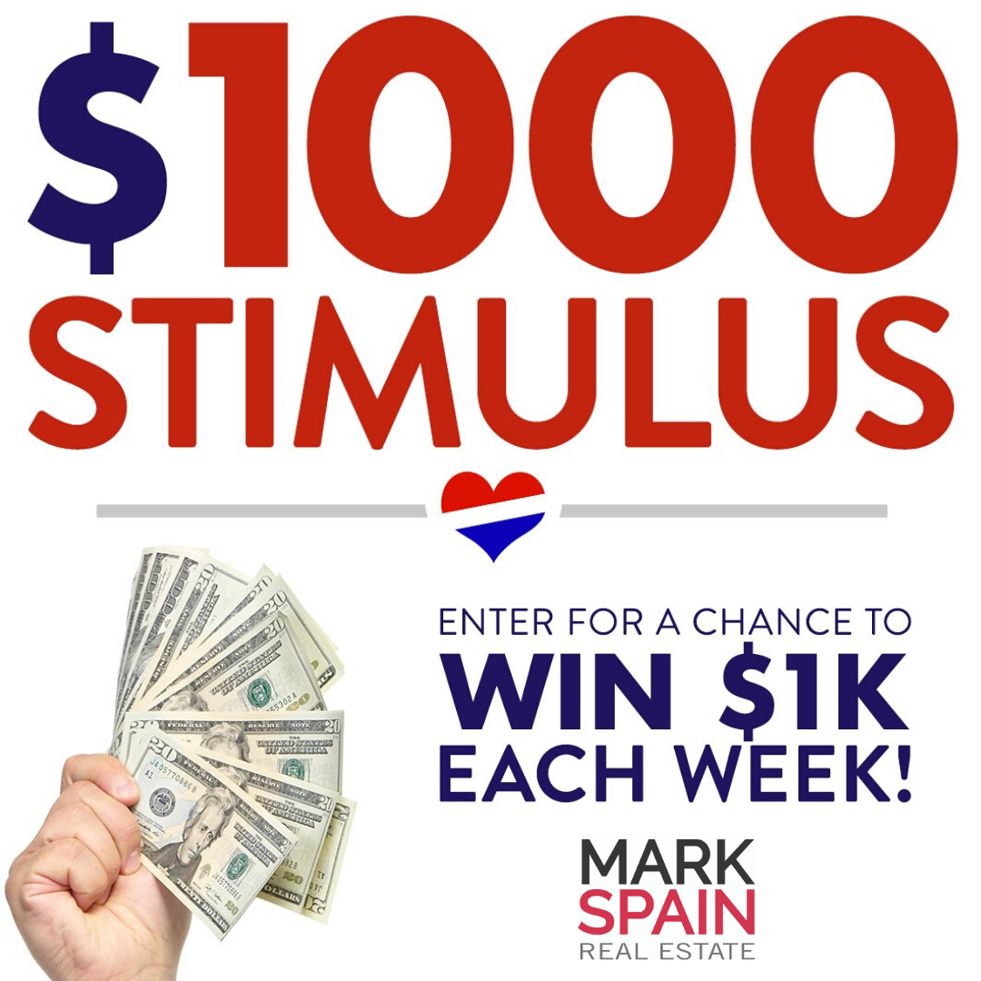 Win A $1,000 Stimulus Sponsored by Mark Spain Real Estate