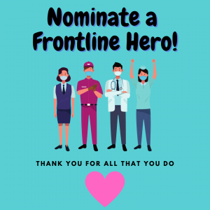 Tell Us About Your Frontline Hero!