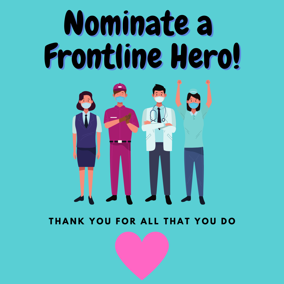 Nominate a Frontline Hero!