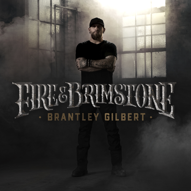 Brantley Gilbert 'Fire & Brimstone' cover art courtesy of The Valory Music Co.