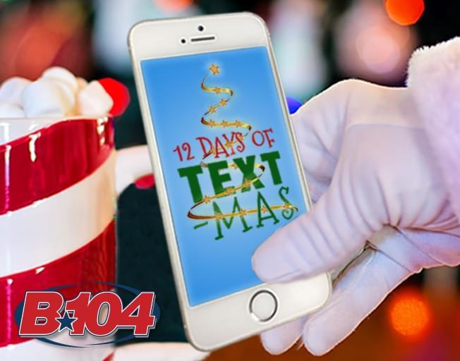 Win with B104's 12 Days of Textmas sponsored by Grosso's Garage!