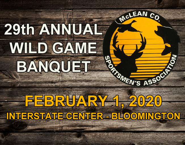 29th Annual Wild Game Banquet with McLean County Sportsmen and B104