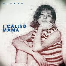 "Tim McGraw ""I Called Mama"" single cover"